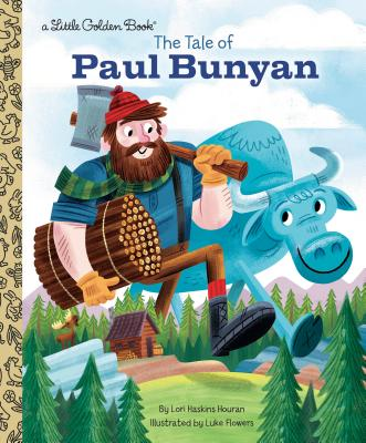 The Tale of Paul Bunyan (Little Golden Book) Cover Image