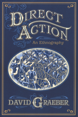 Direct Action: An Ethnography Cover Image