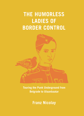 The Humorless Ladies of Border Control cover image