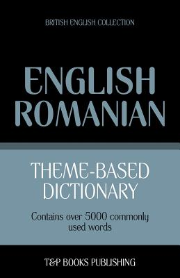 Theme-based dictionary British English-Romanian - 5000 words Cover Image