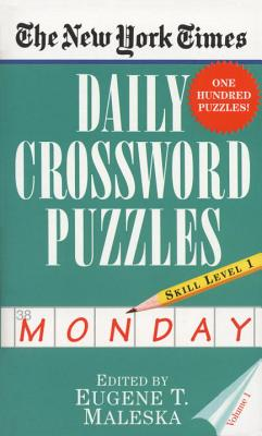 The New York Times Daily Crossword Puzzles (Monday), Volume I Cover