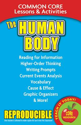The Human Body: Common Core Lessons & Activities Cover Image