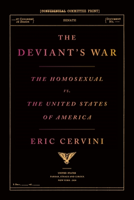 The Deviant's War: The Homosexual vs. the United States of America Cover Image