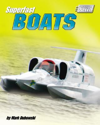 Superfast Boats (Ultimate Speed) Cover Image