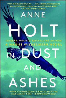 In Dust and Ashes: Hanne Wilhelmsen Book Ten (A Hanne Wilhelmsen Novel #10) Cover Image
