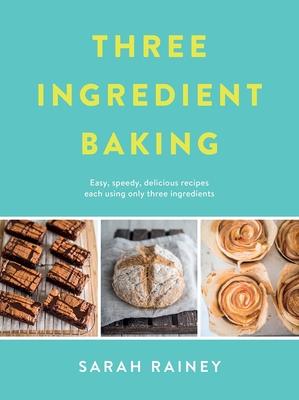 Three Ingredient Baking Cover Image