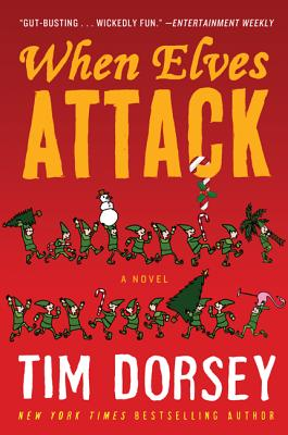 When Elves Attack: A Joyous Christmas Greeting from the Criminal Nutbars of the Sunshine State Cover Image