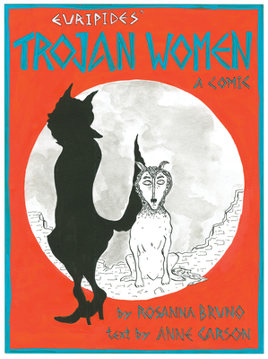 The Trojan Women: A Comic Cover Image