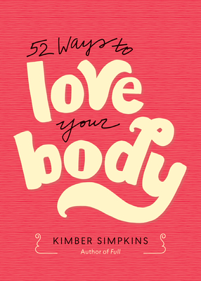 52 Ways to Love Your Body Cover Image