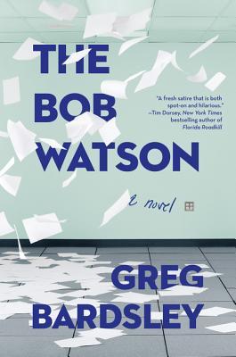 The Bob Watson: A Novel Cover Image