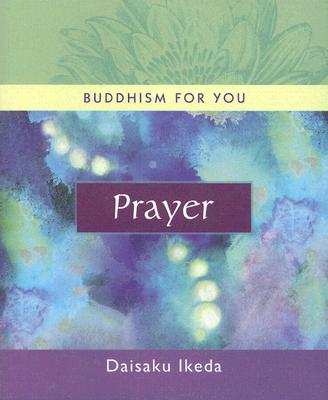 Cover for Prayer (Buddhism For You series)