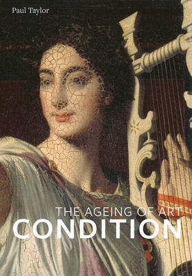 Condition: The Ageing Of Art Cover Image