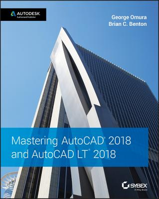 Mastering AutoCAD 2018 and AutoCAD LT 2018 Cover Image