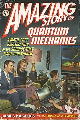 The Amazing Story of Quantum Mechanics Cover
