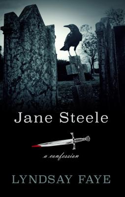 Jane Steele: A Confession Cover Image