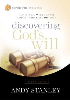 Discovering God's Will: How to Know When You Are Heading in the Right Direction Cover Image