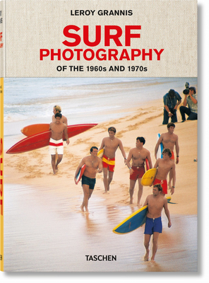Leroy Grannis. Surf Photography of the 1960s and 1970s Cover Image