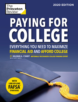 Paying for College, 2020 Edition: Everything You Need to Maximize Financial Aid and Afford College (College Admissions Guides) Cover Image
