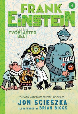 Frank Einstein and the EvoBlaster Belt (Frank Einstein series #4) (UK edition): Book Four Cover Image