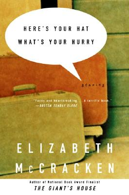 Here's Your Hat What's Your Hurry: Stories Cover Image
