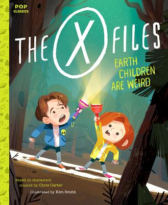 The X-Files: Earth Children Are Weird: A Picture Book Cover Image