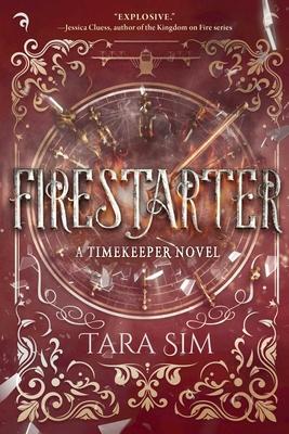 Firestarter (Timekeeper #3) Cover Image