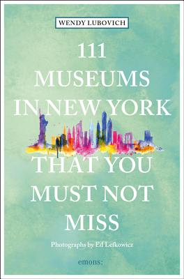 111 Museums in New York That You Must Not Miss Cover Image