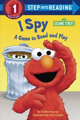 I Spy (Sesame Street): A Game to Read and Play (Step into Reading) Cover Image