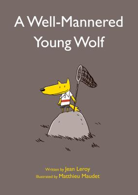 A Well-Mannered Young Wolf Cover Image