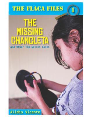 The Missing Chancleta and Other Top-Secret Cases / La Chancleta Perdida Y Otros Casos Secretos Cover Image