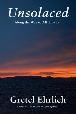 Unsolaced: Along the Way to All That Is Cover Image