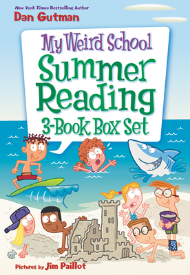 My Weird School Summer Reading 3-Book Box Set: Bummer in the Summer!, Mr. Sunny Is Funny!, and Miss Blake Is a Flake! Cover Image