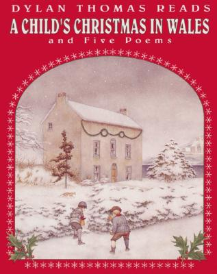 A Childs Christmas In Wales.A Child S Christmas In Wales And Five Poems Indiebound Org