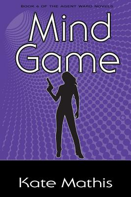Mind Game: Book 6 of the Agent Ward Novels Cover Image