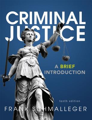 Criminal Justice: A Brief Introduction Cover Image