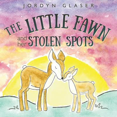The Little Fawn and Her Stolen Spots Cover Image