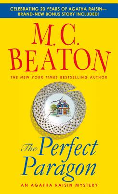 The Perfect Paragon: An Agatha Raisin Mystery (Agatha Raisin Mysteries #16) Cover Image