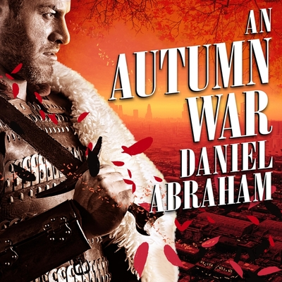 Cover for An Autumn War (Long Price Quartet #3)