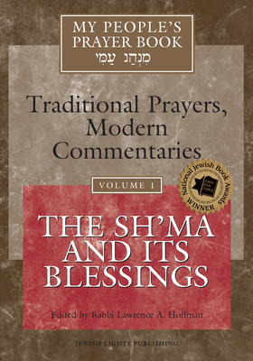 My People's Prayer Book Vol 1: The Sh'ma and Its Blessings Cover Image