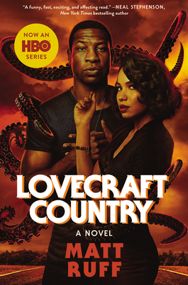 Lovecraft Country [movie tie-in]: A Novel Cover Image