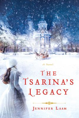 The Tsarina's Legacy: A Novel Cover Image