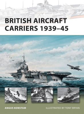 British Aircraft Carriers 1939-45 Cover Image