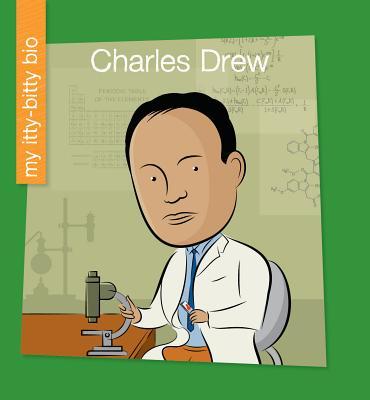 Charles Drew (My Itty-Bitty Bio) Cover Image