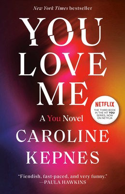 You Love Me: A You Novel Cover Image