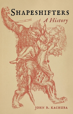 Shapeshifters: A History Cover Image