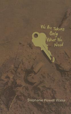 We Are Taking Only What We Need Cover