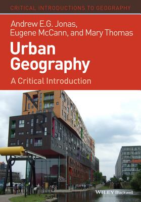 Urban Geography: A Critical Introduction (Critical Introductions to Geography) Cover Image