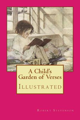 A Child's Garden of Verses: Illustrated Cover Image