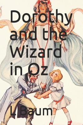 Dorothy and the Wizard in Oz Cover Image