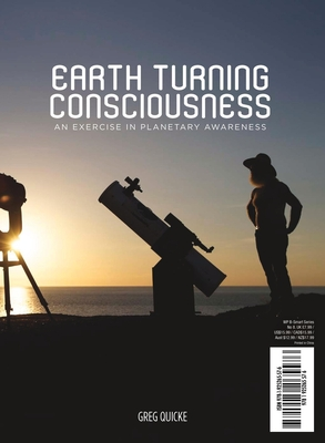 Earth Turning Consciousness: An Exercise in Planetary Awareness Cover Image